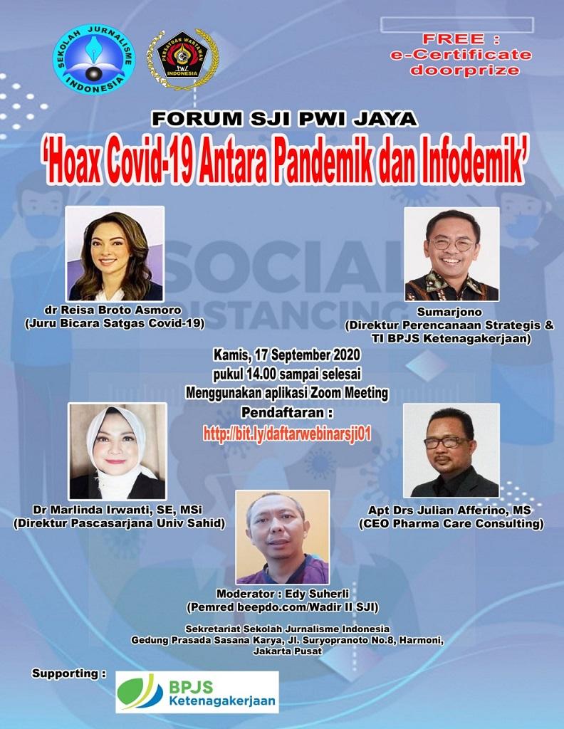 Forum SJI PWI Jaya Gelar Webinar 'Hoax Covid-19 Antara Pandemik & Infodemik'