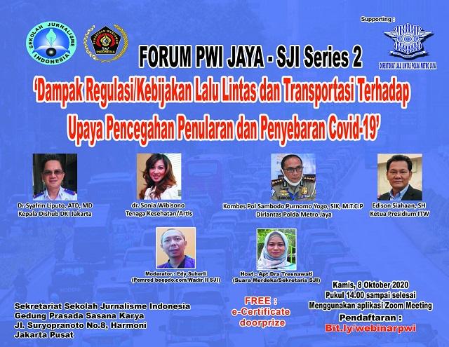 SJI PWI Jaya Diskusikan Dampak Kebijakan Lalu Lintas dan Transportasi di Masa Pandemi