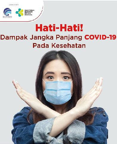 Dampak Kesehatan Pasca Pasien Covid Sembuh,Total Positif 650.197 Sembuh 531.995 Meninggal 19.514