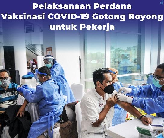 Biaya Vaksin Pekerja Dibayar Perusahaan, Positif 1.769.940 Sembuh 1.629.495 Meninggal 49.205