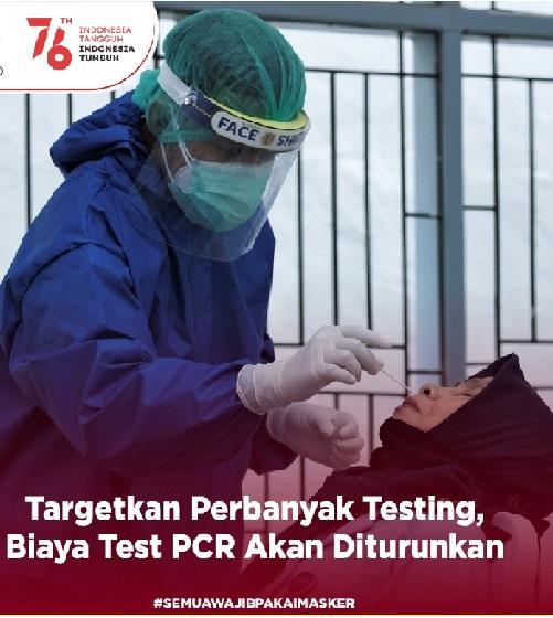 Presiden Minta Menkes Turunkan Harga Test PCR,Positif 3.871.738 Sembuh 3.381.884 Meninggal 118.833